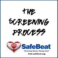 SafeBeat Initiative: The Screening Process
